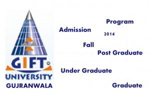 GIFT University admission open 2014