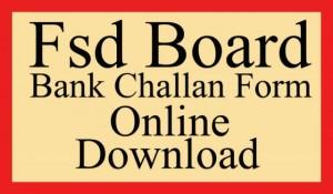 fsd board bank fee challan form