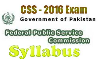 Syllabus CSS exam 2016