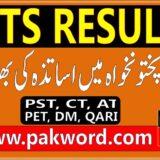 NTS RESULT PST, CT, QARI